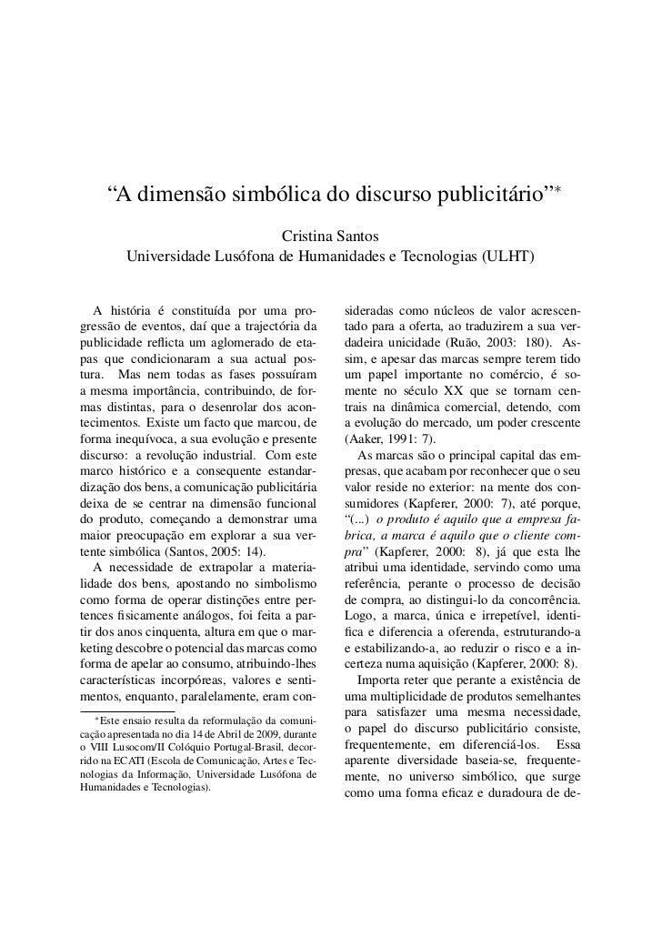 """""""A dimensão simbólica do discurso publicitário""""∗                                Cristina Santos          Universidade Lusó..."""
