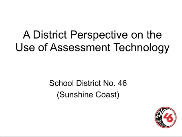 A District Perspective on the Use of Assessment Technology