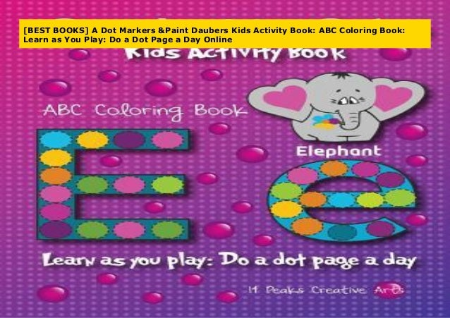 BEST BOOKS] A Dot Markers & Paint Daubers Kids Activity Book ...