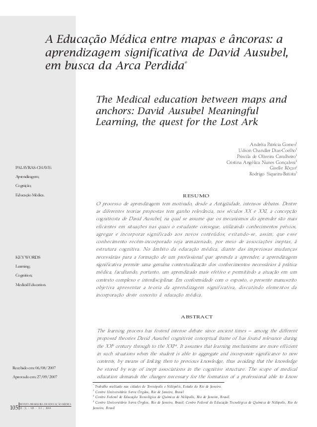 A Educação Médica entre mapas e âncoras: a aprendizagem significativa de David Ausubel, em busca da Arca Perdida* The Medi...