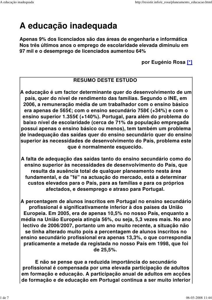 A educação inadequada                                     http://resistir.info/e_rosa/planeamento_educacao.html           ...