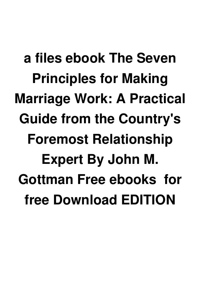 a files ebook The Seven Principles for Making Marriage