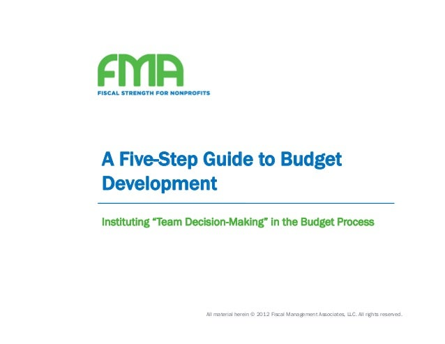 "A Five-Step Guide to BudgetDevelopmentInstituting ""Team Decision-Making"" in the Budget Process                     All mat..."