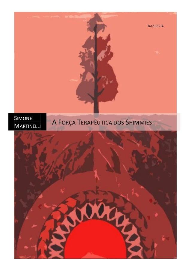 SIMONE MARTINELLI A FORÇA TERAPÊUTICA DOS SHIMMIES