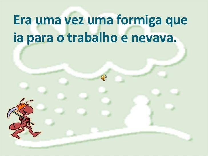 A Formiga E A Neve Slide 2