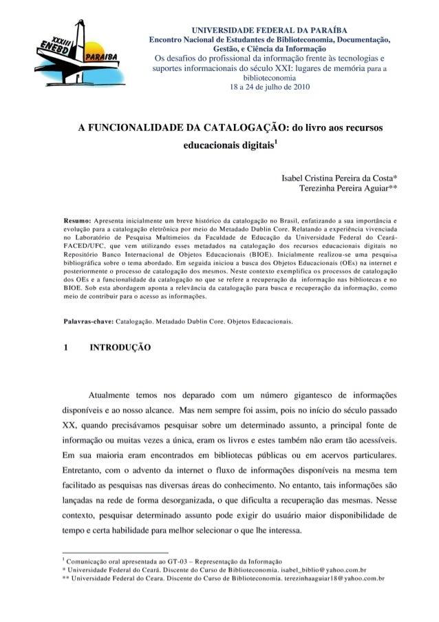 UNIVERSIDADE FEDERAL DA PARAÍBA Encontro Nacional de Estudantes de Biblioteconomia,  Documentação,  Gestão,  e Ciência da ...