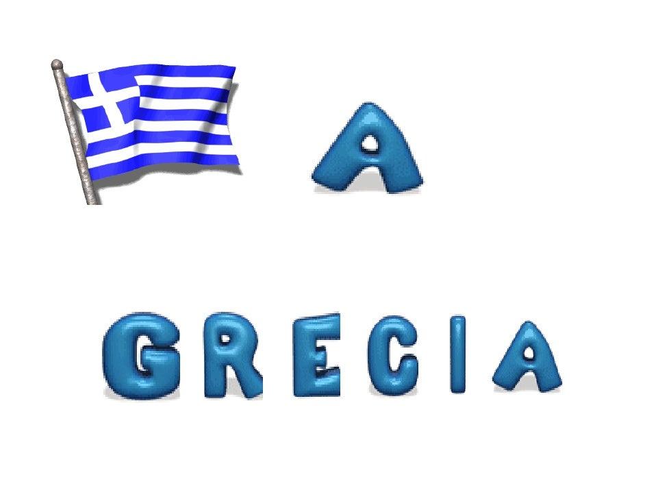 Grécia: Capital: Atenas População: 10.722.816 milhões de habitantes Superfície: 131.625, 5 km2 Língua: Grego Sistema de Go...
