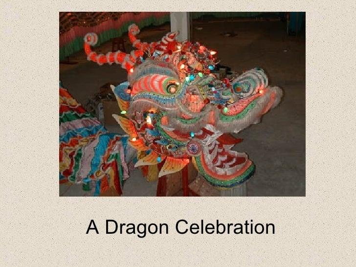 A Dragon Celebration