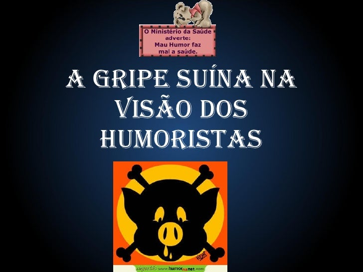 A gripe suína na visão dos Humoristas