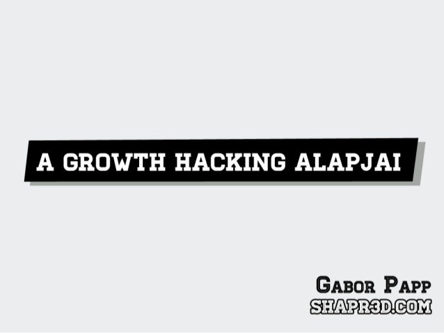 A Growth Hacking alapjai