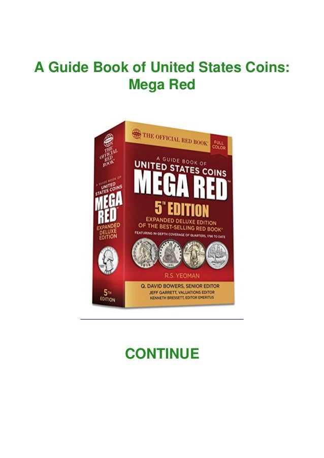 A Guide Book of United States Coins: Mega Red CONTINUE