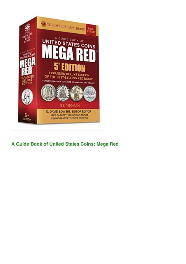 A Guide Book of United States Coins: Mega Red