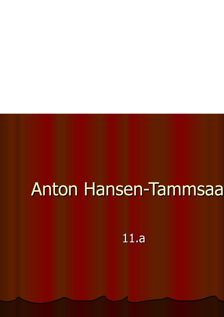 Anton Hansen-Tammsaare 11.a