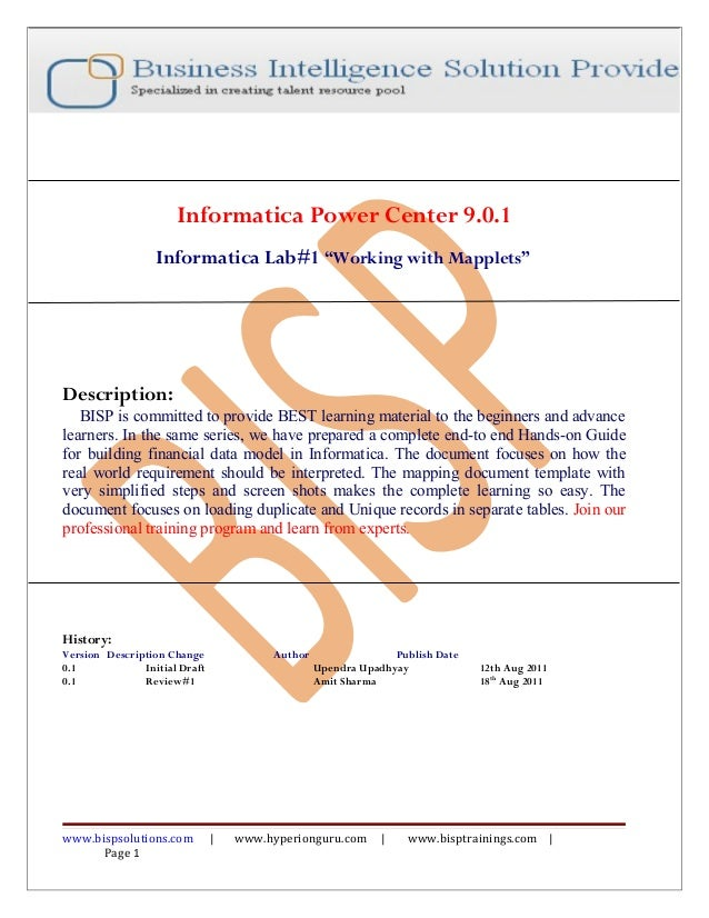 """Informatica Power Center 9.0.1                  Informatica Lab#1 """"Working with Mapplets""""Description:   BISP is committed ..."""