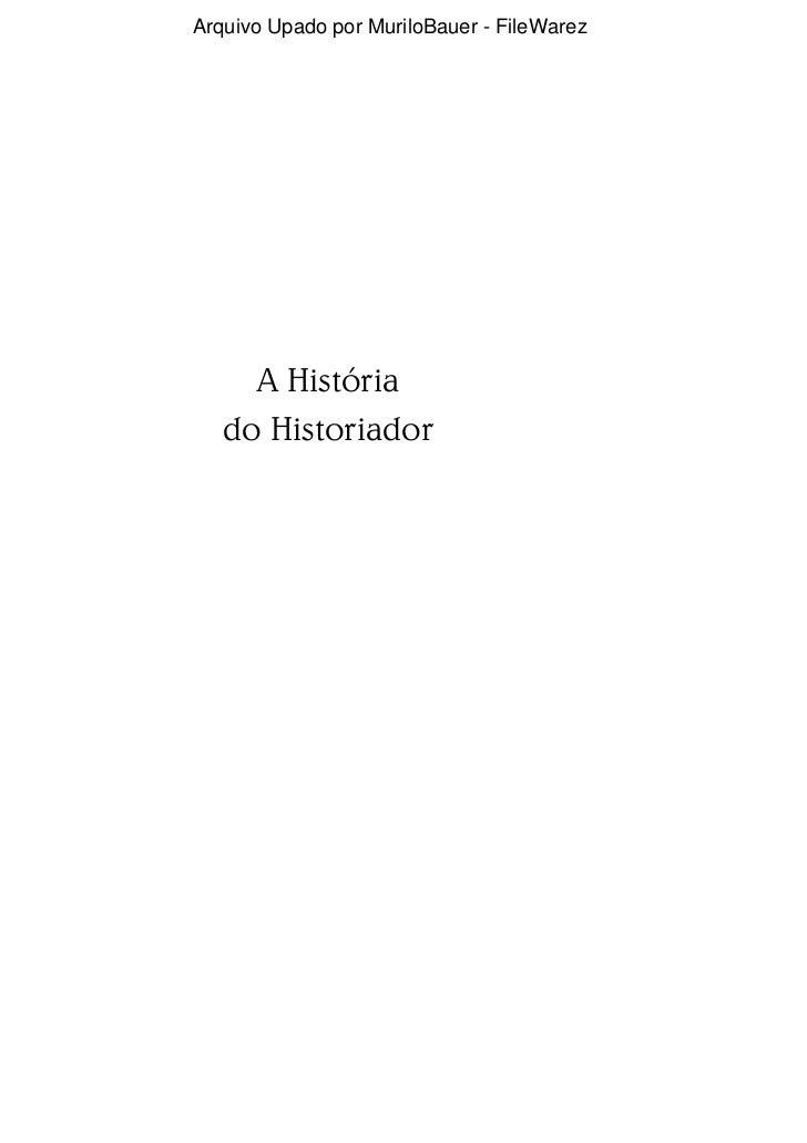 Arquivo Upado por MuriloBauer - FileWarez     A História   do Historiador
