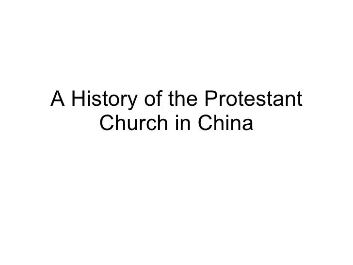 A History of the Protestant Church in China