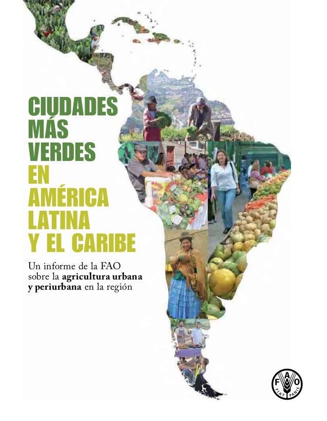 ; Itgrl /15 j#b. Un informe de la FAO sobre la agricultura urbana y periurbana en la región