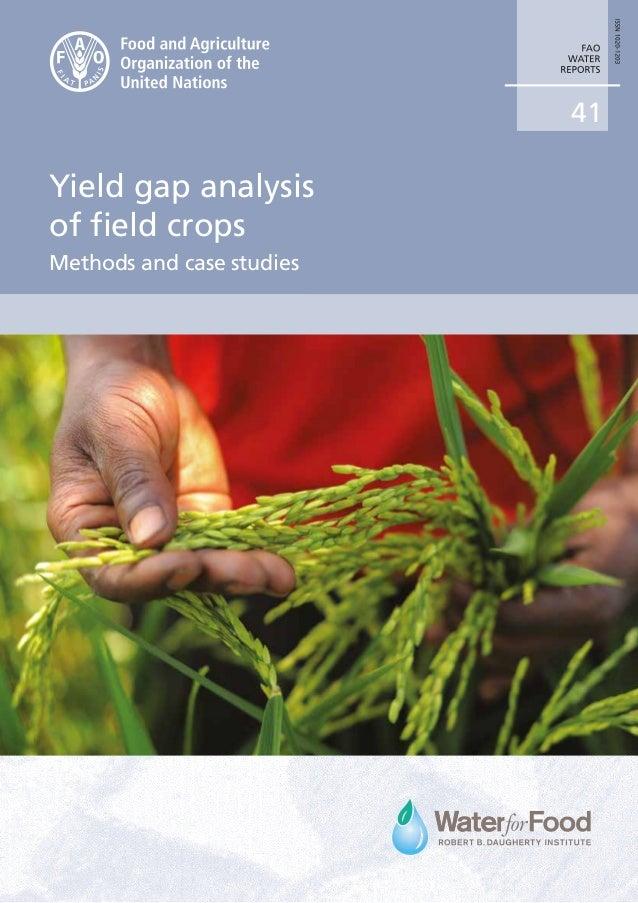 41 Yield gap analysis of field crops Methods and case studies