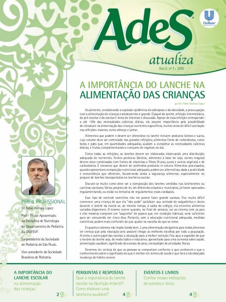 A IMPORTÂNCIA DO LANCHE na                                    ALIMENTAÇÃO DAS CRIANÇAS                                    ...
