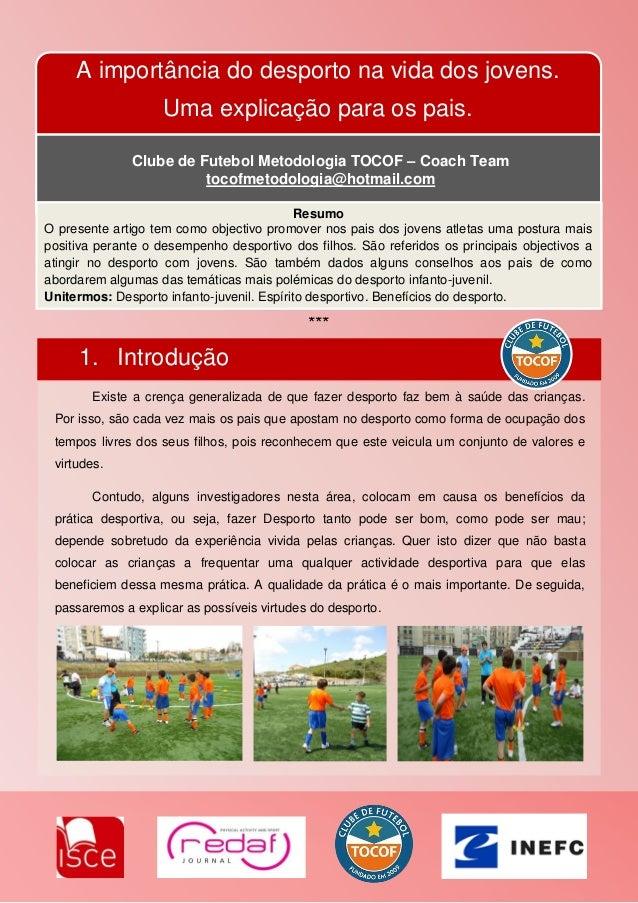 A importância do desporto na vida dos jovens. Uma explicação para os pais. Clube de Futebol Metodologia TOCOF – Coach Team...