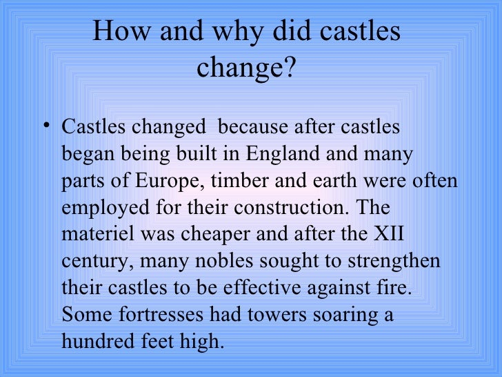 How much did castles change in