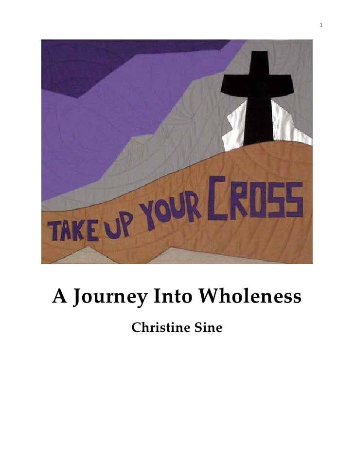 1                                                                                       A Journey Into Wholeness          ...