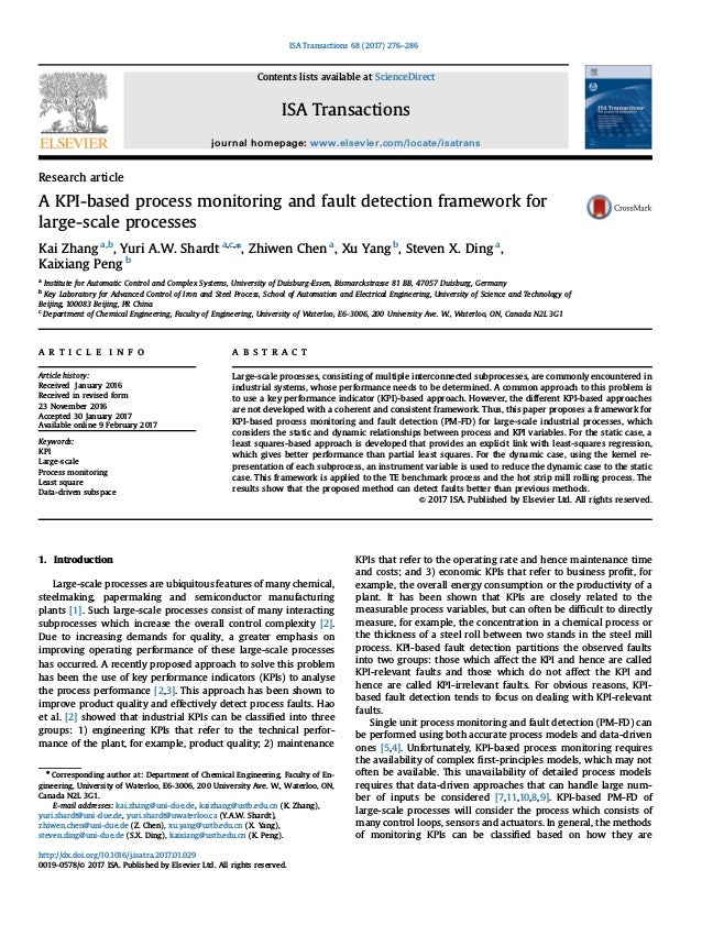 Research article A KPI-based process monitoring and fault detection framework for large-scale processes Kai Zhang a,b , Yu...