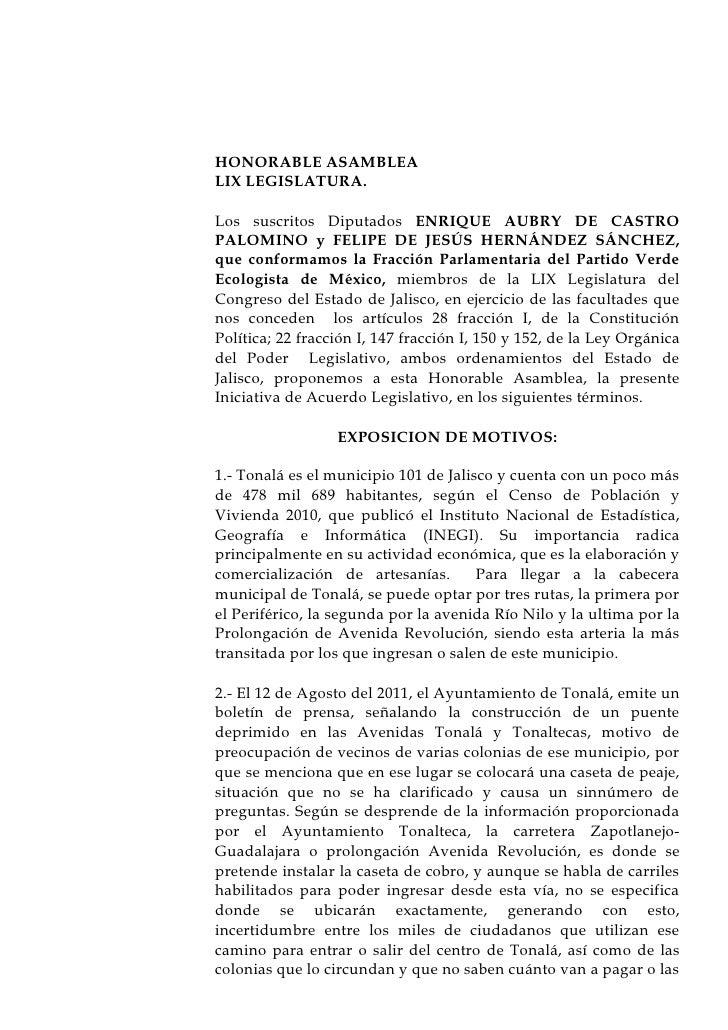 HONORABLE ASAMBLEALIX LEGISLATURA.Los suscritos Diputados ENRIQUE AUBRY DE CASTROPALOMINO y FELIPE DE JESÚS HERNÁNDEZ SÁNC...