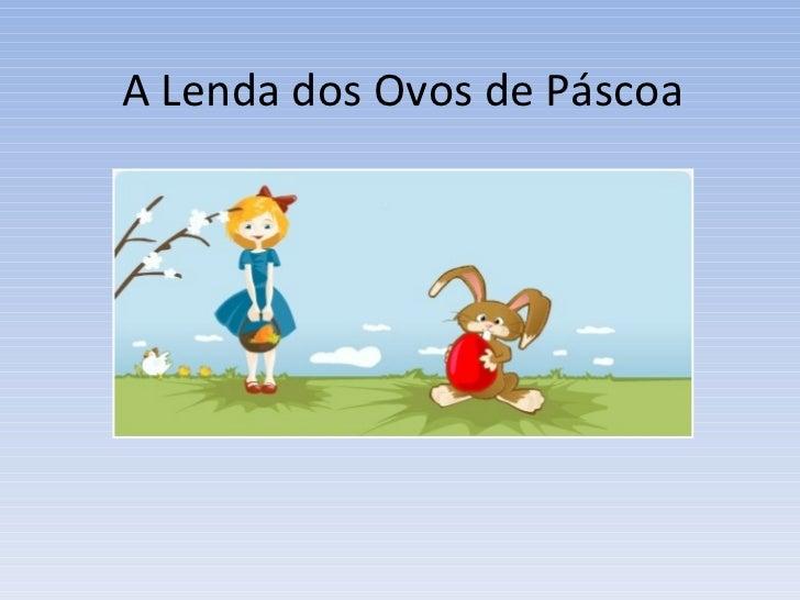 A Lenda dos Ovos de Páscoa