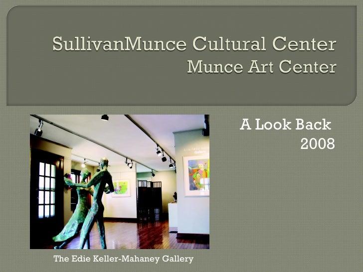 A Look Back  2008 The Edie Keller-Mahaney Gallery