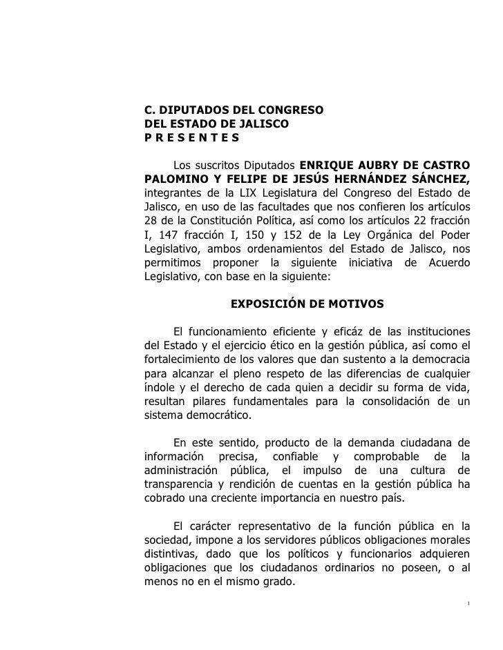 C. DIPUTADOS DEL CONGRESODEL ESTADO DE JALISCOPRESENTES      Los suscritos Diputados ENRIQUE AUBRY DE CASTROPALOMINO Y FEL...