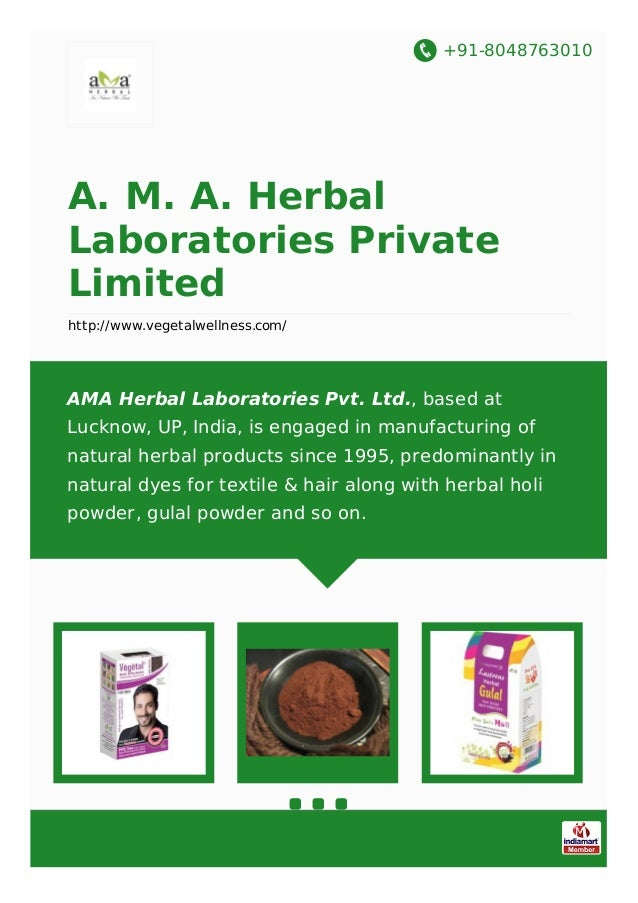 +91-8048763010 A. M. A. Herbal Laboratories Private Limited http://www.vegetalwellness.com/ AMA Herbal Laboratories Pvt. L...
