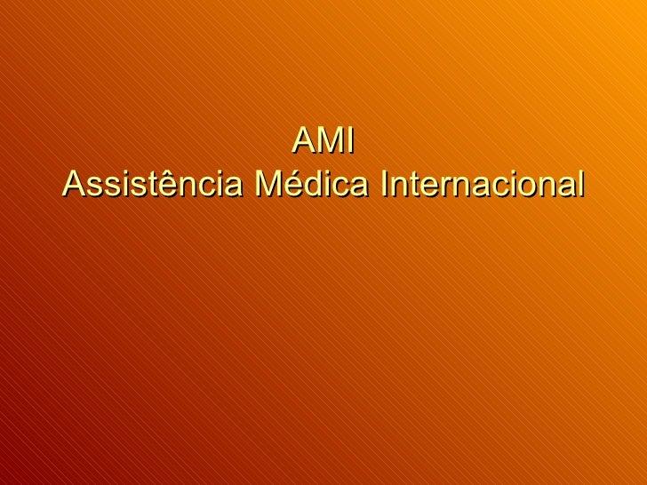 AMI Assistência Médica Internacional