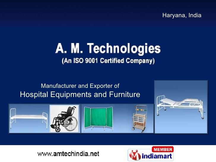 Haryana, India Manufacturer and Exporter of Hospital Equipments and Furniture