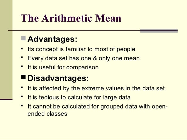 Advantages and Disadvantages of Measures of Central Tendency