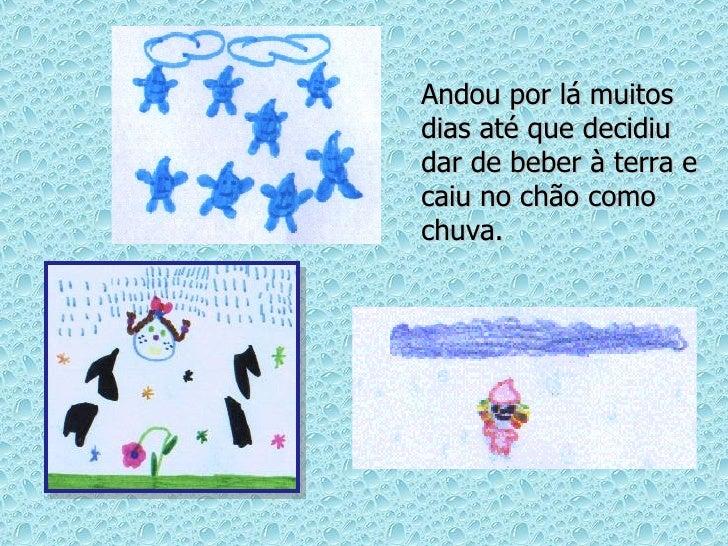 A MENINA GOTINHA DE ÁGUA Slide 3
