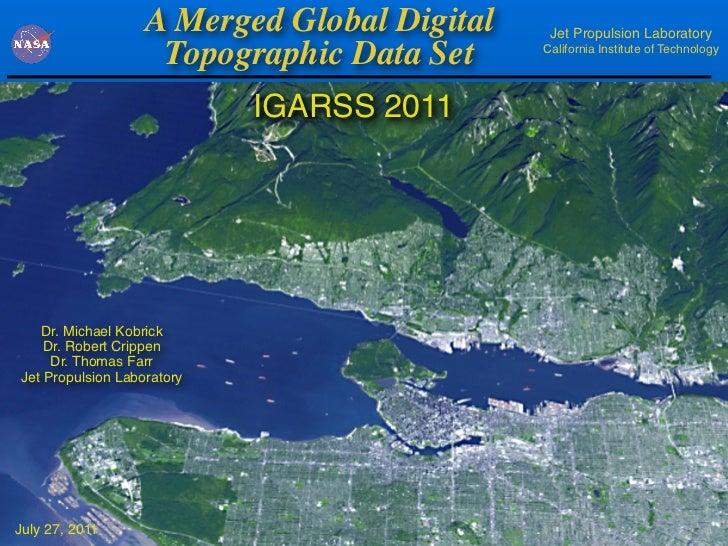 A Merged Global Digital    Jet Propulsion Laboratory                    Topographic Data Set     California Institute of T...