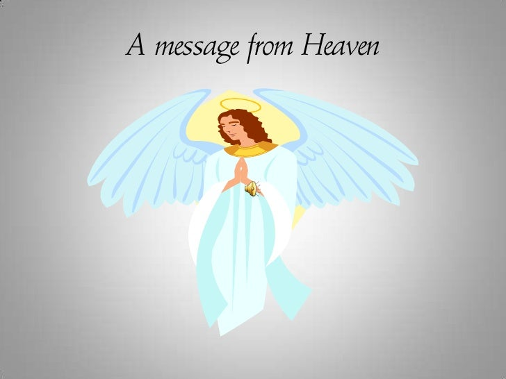 A message from Heaven<br />