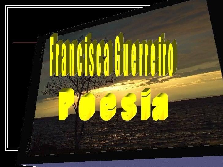 Poesia Francisca Guerreiro