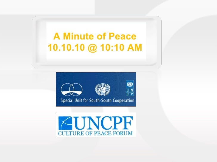 A Minute of Peace 10.10.10 @ 10:10 AM
