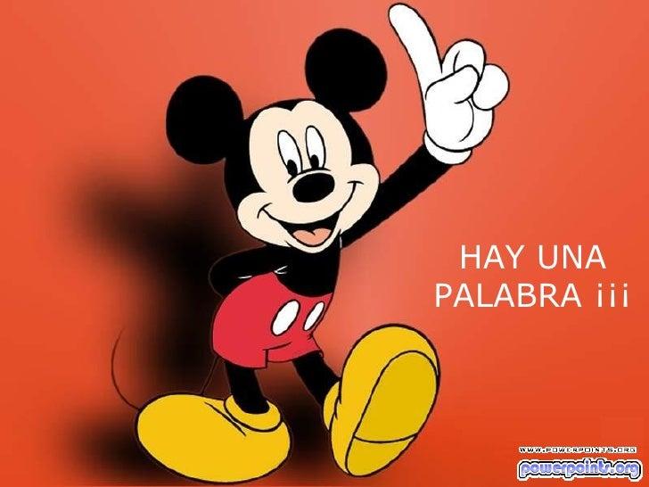HAY UNA PALABRA ¡¡¡