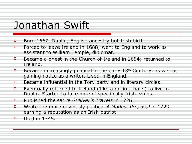 by essay jonathan modest proposal swift Read a modest proposal free essay and over 88,000 other research documents a modest proposal in jonathan swift's article, a modest proposal the author.