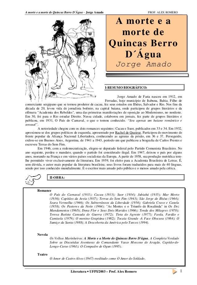 A morte e a morte de Quincas Berro D´Água – Jorge Amado PROF. ALEX ROMERO Literatura  UFPI/2003 – Prof. Alex Romero 1 A m...