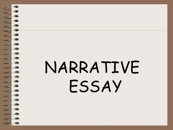 narrative essay slideshare Narrative 1 media forms andlanguagenarrative 2 in this lesson we will:•  define narrative• identify 3 narrative theories• apply these theories.