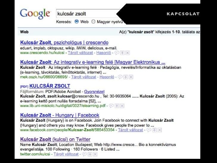 Kulcsár Zsolt, konnektivista                                http://www.crescendo.hu                                       ...