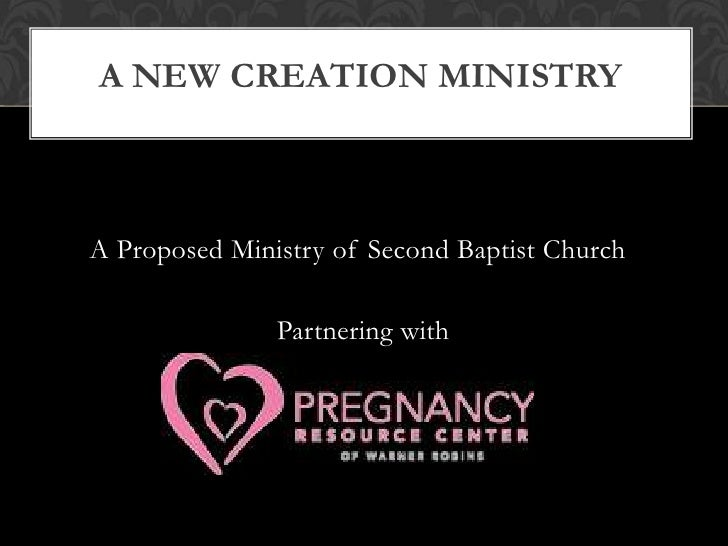 A New Creation Ministry <br />A Proposed Ministry of Second Baptist Church<br />Partnering with<br />