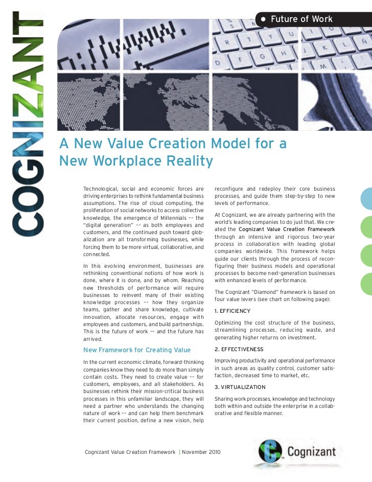 • Future of WorkA New Value Creation Model for aNew Workplace Reality   Technological, social and economic forces are     ...
