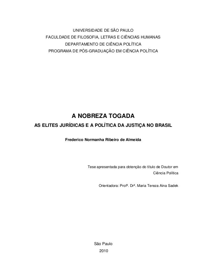 UNIVERSIDADE DE SÃO PAULO FACULDADE DE FILOSOFIA, LETRAS E CIÊNCIAS HUMANAS DEPARTAMENTO DE CIÊNCIA POLÍTICA PROGRAMA DE P...
