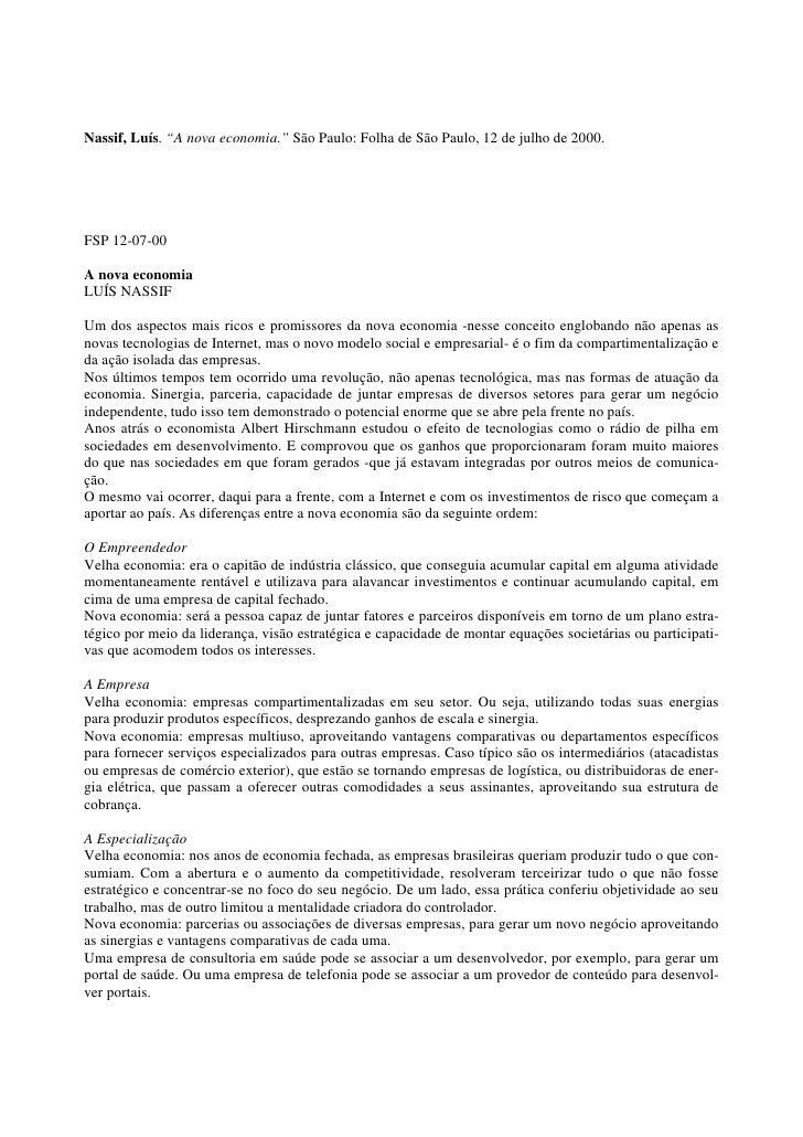 """Nassif, Luís. """"A nova economia."""" São Paulo: Folha de São Paulo, 12 de julho de 2000.     FSP 12-07-00  A nova economia LUÍ..."""