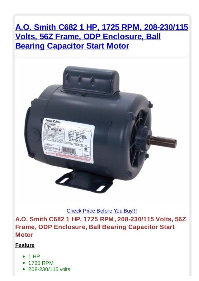 smith motor run capacitor wiring a.o. smith c682 1 hp 1725 rpm 208 230 115 volts 56-z frame ...